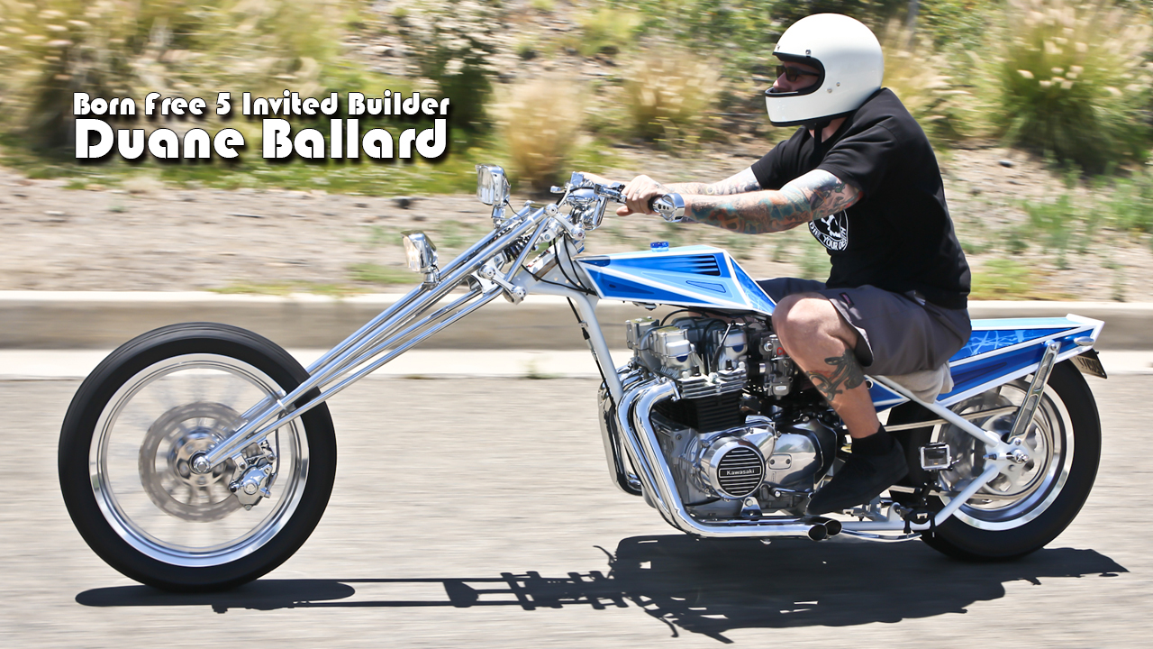 Born Free 5 Invited Builder Video Series: Duane Ballard